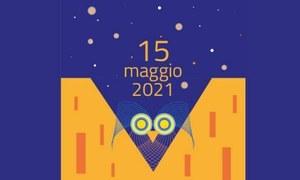15 MAGGIO 2021 NOTTE EUROPEA DEI MUSEI