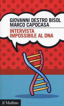 """""""Intervista impossibile al DNA"""""""