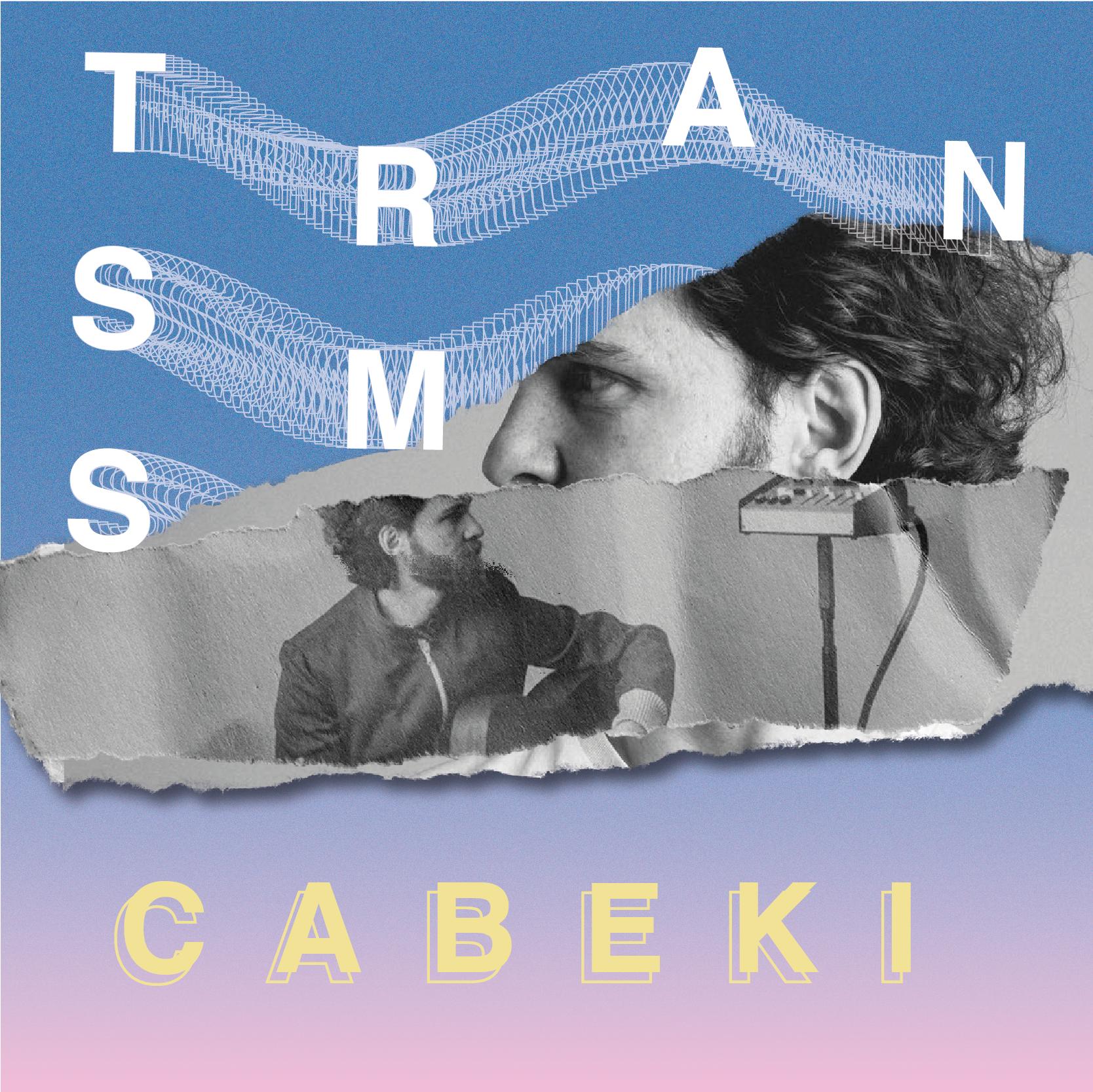 CABEKI live / Trasmission Bands
