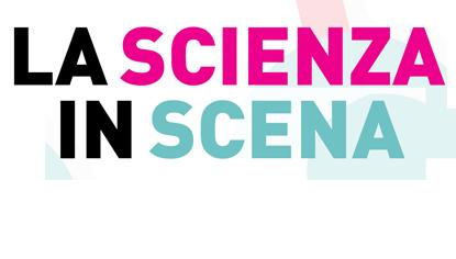 La scienza in scena 2017