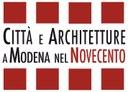 Città e architetture a Modena nel 900