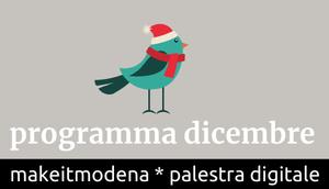 Cosa succede a MakeitModena a Dicembre?