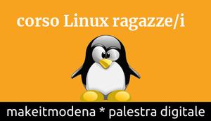 Corso Linux per ragazze e ragazzi