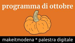 Cosa succede a MakeitModena a Ottobre?
