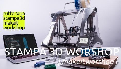 Costruisci la tua stampante 3D! Il workshop in partenza