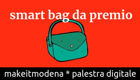 La smartbag , una borsa da premio!