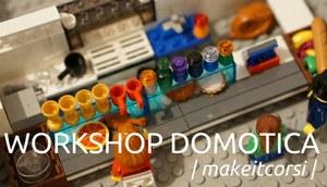 #MakeitCorsi: domotica in  formato prototipo