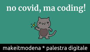 No Covid, ma CODING!