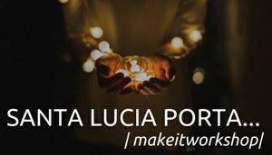 Santa Lucia porta... un laboratorio con arduino.Vieni?