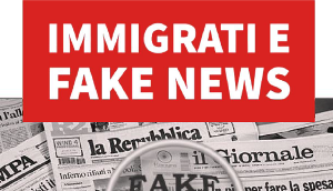 Immigrati e fake news
