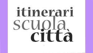 Bando Itinerari Scuola-Città: progetti ammessi