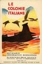 Le colonie italiane, Ministero delle Colonie, Roma, 1929. MOXA - Centro Doc. Memorie Coloniali, Biblioteca A. Spina.jpg