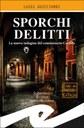 Sprchi delitti di Luigi Guiciardi (Frilli) cover.jpg